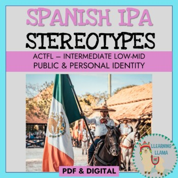 Spanish IPA Public and Personal Identities Stereotypes