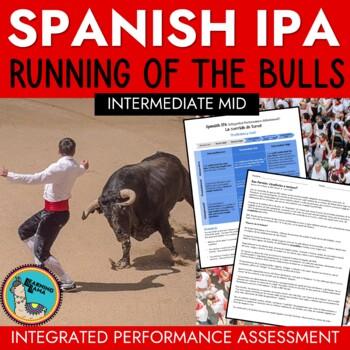 Spanish IPA Running of the Bulls - Contemporary Life Intermediate Levels