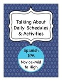 Spanish IPA - Talking About Daily Schedules & Activities