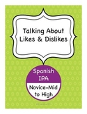 Spanish IPA - Talking About Likes and Dislikes