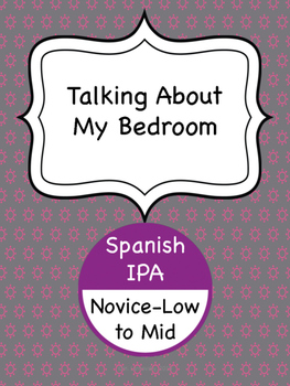 Spanish IPA - Talking About My Bedroom