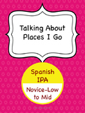 Spanish IPA - Talking About Places I Go