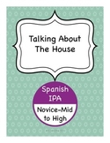Spanish IPA - Talking About The House (La Casa)