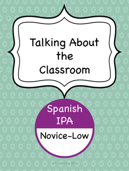 Spanish IPA - Talking About the Classroom