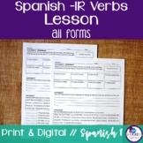 Spanish -IR Verbs Lesson
