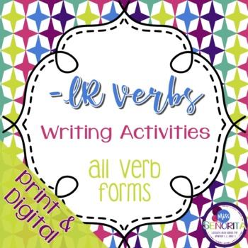 Spanish -IR Verbs Writing Activities
