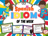 Spanish Idiom of the Week  **100 IDIOMS FOR THE SCHOOL YEAR**