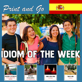 Spanish Idiom of the Week