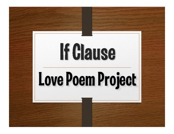 Spanish Past Subjunctive If Clause Project:  Love Poems