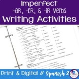 Spanish Imperfect -AR, -ER, -IR Verbs Writing Exercises