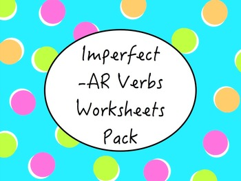 Spanish Imperfect -AR Verbs Worksheets Practice Pack