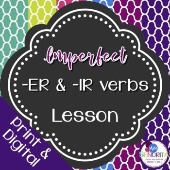 Spanish Imperfect -ER & -IR Verbs Lesson