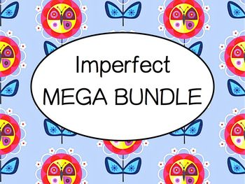 Spanish Imperfect MEGA BUNDLE- Uses, -AR verbs, -ER verbs, Irregular