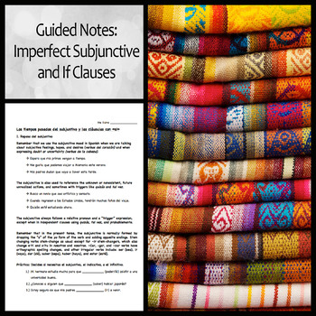 Spanish Imperfect (Past) Subjunctive and If  (Si) Clause Guided Notes