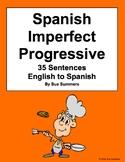 Spanish Imperfect Progressive 35 English to Spanish Translations Worksheet