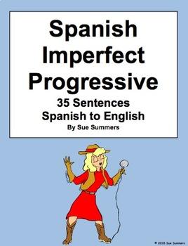 Spanish Imperfect Progressive 35 Spanish to English Translations Worksheet