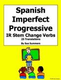 Spanish Imperfect Progressive Stem Change Verbs Worksheet