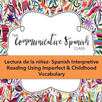 Spanish Imperfect Reading with Childhood- Una lectura Imperfecto y la niñez