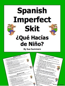 Spanish Imperfect Skit / Speaking Activity ¿Qué Hacías de Niño?