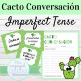 Spanish Imperfect Tense Cacto Conversación Speaking Activity