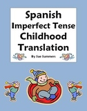 Spanish Imperfect Tense Childhood Paragraph Translation