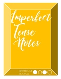Spanish Imperfect Tense Notes