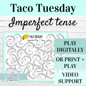Spanish Imperfect Tense TACO TUESDAY Conjugation Game, Reg + Irreg Verbs