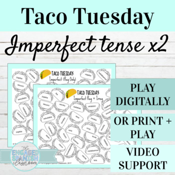 Spanish Imperfect Tense TACO TUESDAY Conjugation Games (x2) El Imperfecto