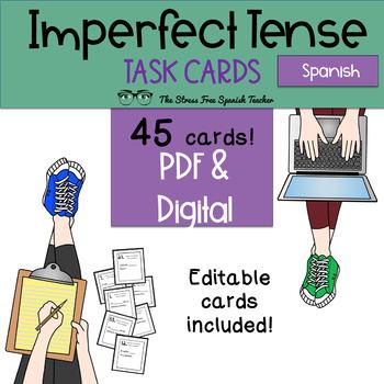 Spanish Imperfect Tense Task Cards! 45 Cards! Editable! (-ar, -er, -ir)