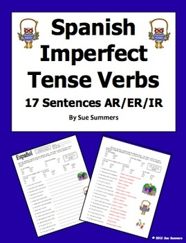 Spanish Imperfect Tense Verbs Worksheet - 17 Sentences by Sue Summers