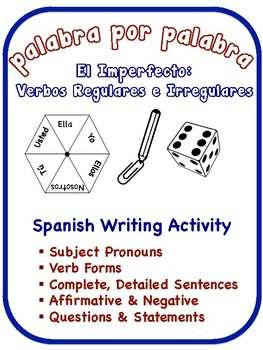 Spanish Imperfect Writing Activities; Regular + Irregular Verbs (6 Versions)