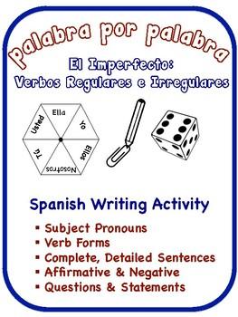 Spanish Imperfect Writing Activities; Regular + Irregular