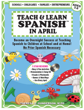 TEACH & LEARN SPANISH IN APRIL (DOWNLOADABLE) (Ages 2-8)