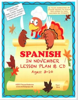 Spanish In November: Lesson Plan & CD (Ages 2-10) (Digital Download)