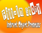Spanish Indirect Object Pronoun Fill In Story