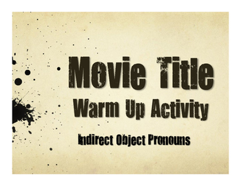 Spanish Indirect Object Pronoun Movie Titles