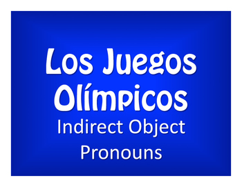 Spanish Indirect Object Pronoun Olympics