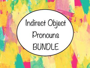 Spanish Indirect Object Pronouns BUNDLE- Slideshow & Works