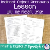 Spanish Indirect Object Pronouns Lesson with the Present Tense