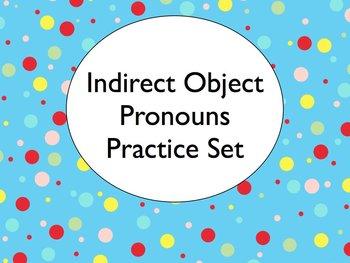 Spanish Indirect Object Pronouns Worksheets Practice Set