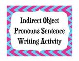 Spanish Indirect Object Pronouns Sentence Construction Activity