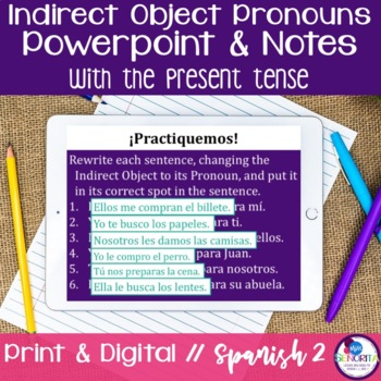 Spanish Indirect Object Pronouns Powerpoint with the Prese