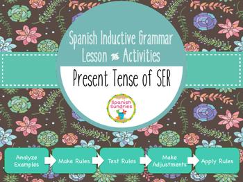 Spanish Inductive Grammar Lesson:  Present Tense of SER