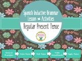 Spanish Inductive Grammar Lesson:  Regular Present Tense