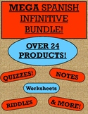Spanish Infinitive Bundle - Notes, Activities, Quizzes, and MORE!