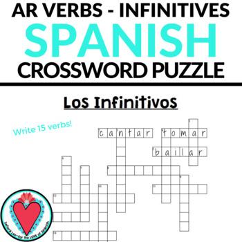 Spanish Infinitives CROSSWORD - Spanish AR Verbs