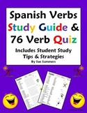 Spanish Verbs Quiz, Study Guide and Study Tips - 76 -AR/ER/IR Verbs