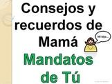 Spanish Commands Informal Tú - Consejos y Recuerdos de Mama