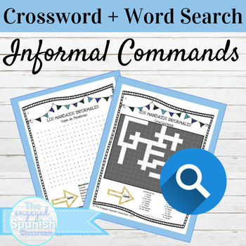 Spanish Informal Commands Crossword and Word Search Mandatos Informales
