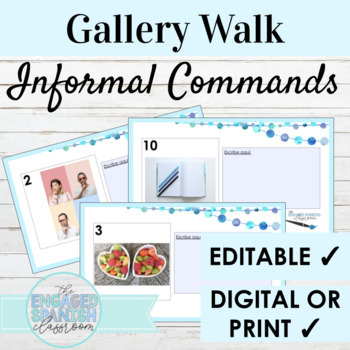 Spanish Informal Commands Gallery Walk Writing Activity